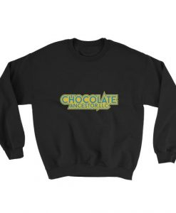 Chocolate Ancestor Sweatshirt SN01
