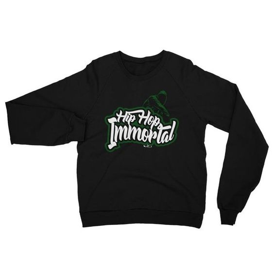 Hip Hop Immortal Sweatshirt SN01