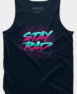 Stay Rad Tank Top GT01