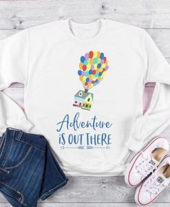 Adventure Is Out There Sweatshirt EL01