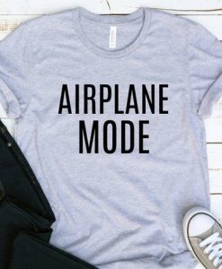 Airplane Mode T-Shirt GT01