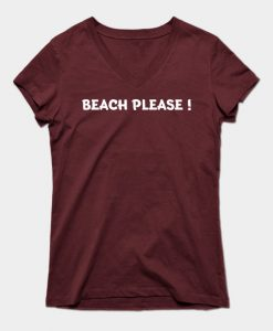 Beach Please T-Shirt GT01