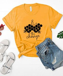 Bee The Change T-Shirt GT01