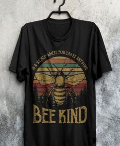 Bee s Kind II T-Shirt GT01