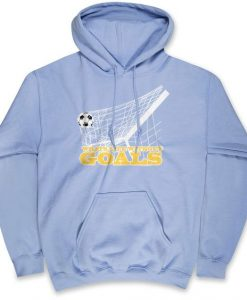 Soccer What's Life Without Goals Hoodie SN01