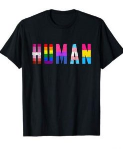 We Are Human Pride T - Shirt HD01