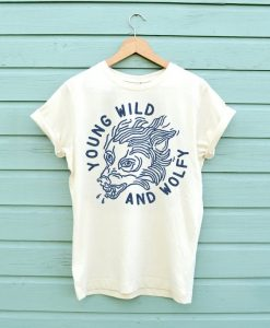 Young Wild And Wolfly T-shirt FD01