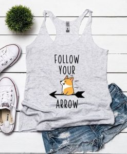 Follow Your Arrow Tank Top EL01
