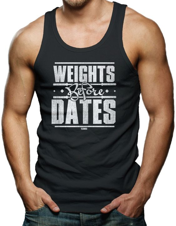 Weights Before Dates - Mens Tank Top