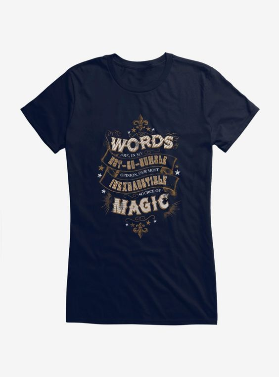 Words Are Magic Quote T Shirt SR01