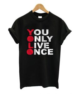 You Only T-Shirt FR01