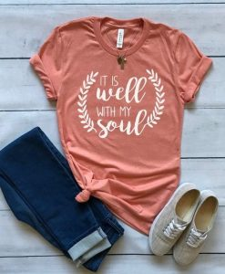 Well With My Soul T Shirt SR31