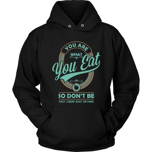 You Are What You Eat Hoodie SR29