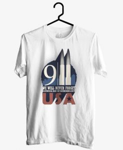 911 Never Forget USA Tshirt EL30N