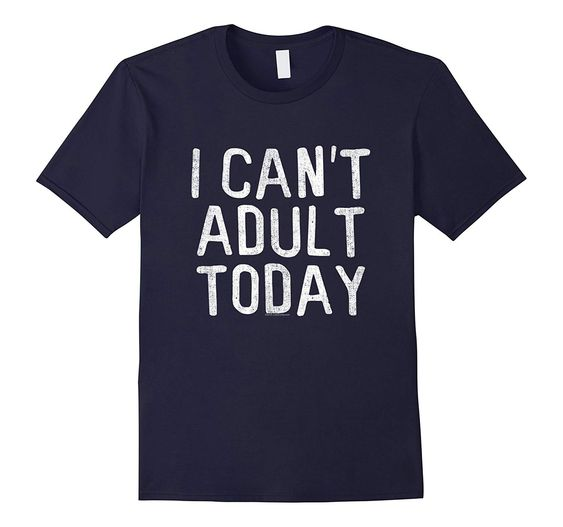 Adult Today T Shirt N22DN