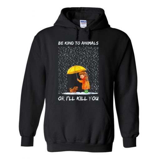 Be kind to animals hoodie SR29N