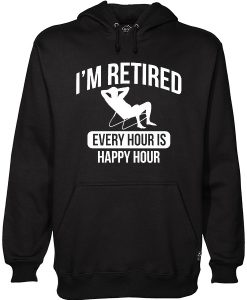 Retired Retirement Happy Hoodie EL30N