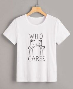 Who Cares T-Shirt VL5N
