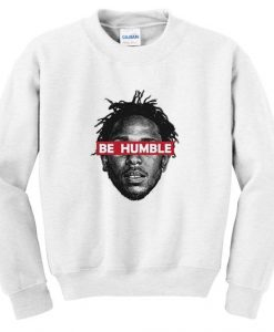 be humble sweatshirt AY22N