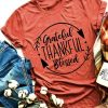 Grateful Thankful Blessed T-Shirt HN24D