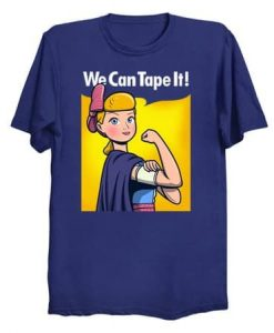 We Can Tape It T-Shirt AY27D