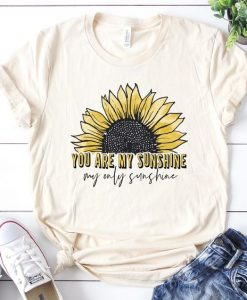 You are My Sunshine tshirt FD4D