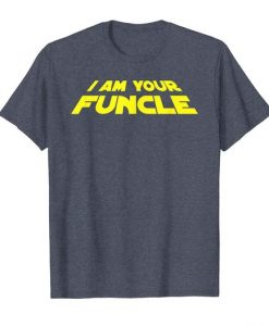 Your Funcle T Shirt SR4D