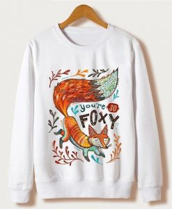 You're So Foxy Sweatshirt FD4D