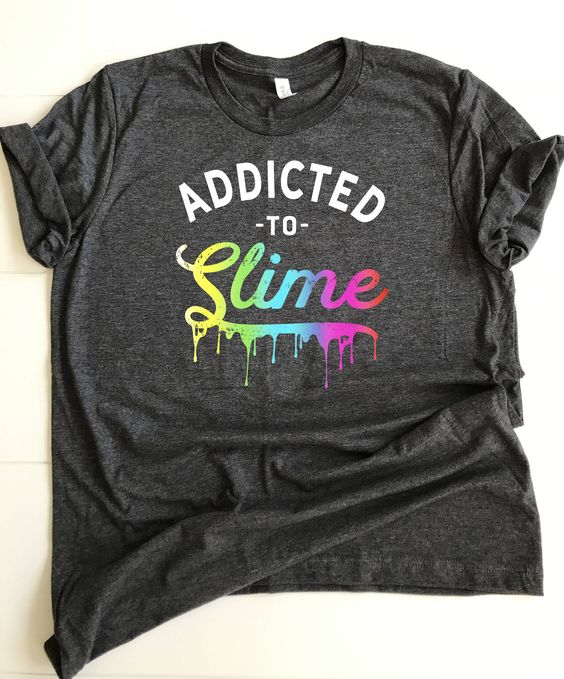 Addicted to Slime Tshirt FD22J0.jpg