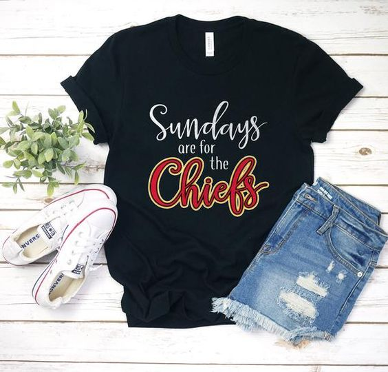 Sunday are for the Chiefs T Shirt SR22J0
