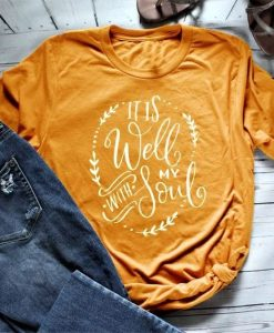 Well With My Soul T-shirt SR20J0