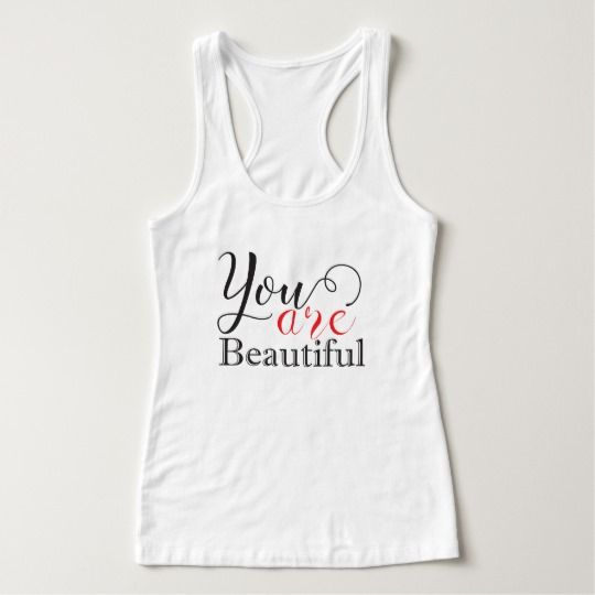 You Are Beautiful Tanktop ND17J0