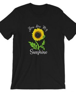 You are my sunshine T-Shirt DL29J0