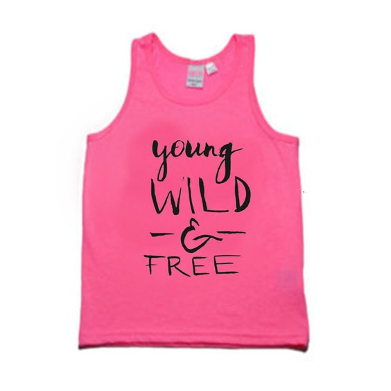 Young Wild & Free Tank Top DL14J0