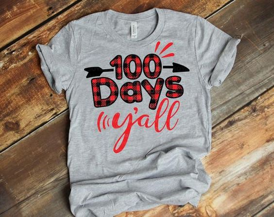 100 days y'all T-Shirt ND3F0