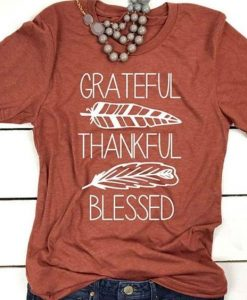 Blessed Grateful T Shirt LY27M0