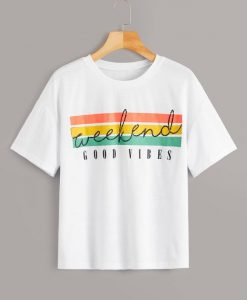 Weekend good vibes T Shirt LY18M0
