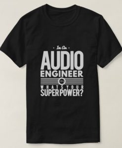 Audio Enginer T-Shirt ND6M0