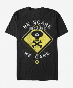 We Scare Because T-Shirt ND6M0