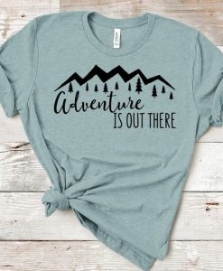 Adventure Is Out There Tshirt DF7JL0