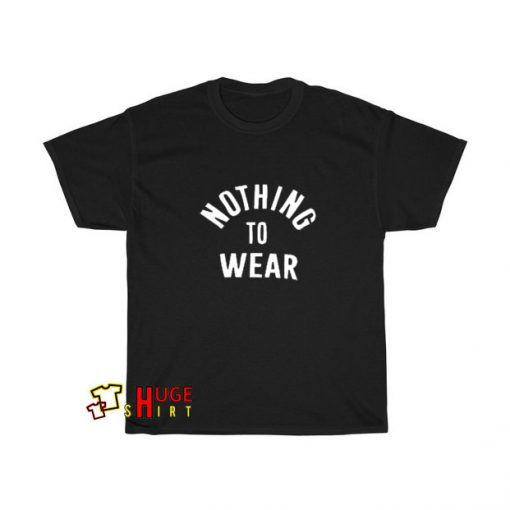 Nothing To Wear T-shirt SA11JN1