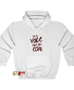 Voice Not An Echo hoodie SY20JN1