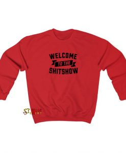 Welcome To The Shit sweatshirt SY20JN1