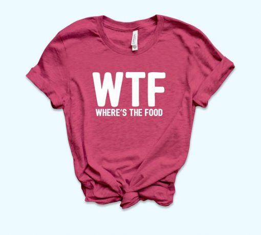 WTF Food T-shirt SR1F1