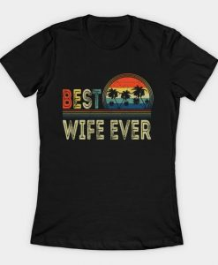 Wife Ever T-shirt SR1F1