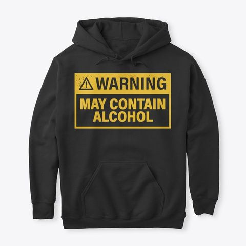 May Contain Alcohol Hoodie SR2MA1